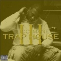 Trap House 3 [Explicit] by Gucci Mane