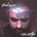 The War Within [Explicit] by Wrekonize