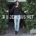 R U Jealous Yet by Chanel Dror