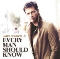 Every Man Should Know by Harry Connick Jr.