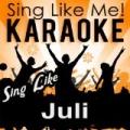Sing Like Juli (Karaoke Version) by La-Le-Lu
