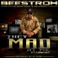 They Mad At Me [Explicit] by Beestroh