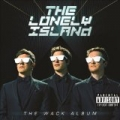 The Wack Album [Explicit] by The Lonely Island