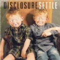 Settle [+digital booklet] by Disclosure