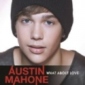 What About Love by Austin Mahone