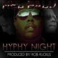 Hyphy Night [Explicit] by Mel Balu