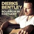 Bourbon In Kentucky by Dierks Bentley