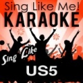 Sing Like US5 (Karaoke Version) by La-Le-Lu