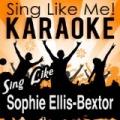 Sing Like Sophie Ellis-Bextor (Karaoke Version) by La-Le-Lu