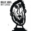 My Lives [Clean] by Billy Joel