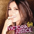 Gold by Victoria Justice