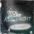 All Night by Camo & Krooked