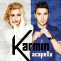 Acapella by Karmin