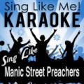 Sing Like Manic Street Preachers (Karaoke Version) by La-Le-Lu