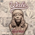 The Gifted [Explicit] by Wale