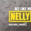 Get Like Me (Edited Version) by Nelly