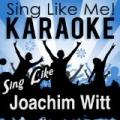 Sing Like Joachim Witt (Karaoke Version) by La-Le-Lu