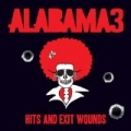 Hits and Exit Wounds by Alabama 3