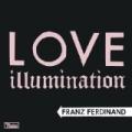 Love Illumination by Franz Ferdinand