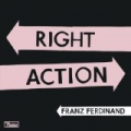 Right Action by Franz Ferdinand