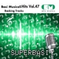 Basi Musicali Hits Vol.47 (Backing Tracks Altamarea) by Alta Marea