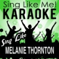 Sing Like Melanie Thornton (Karaoke Version) by La-Le-Lu