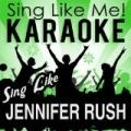 Sing Like Jennifer Rush (Karaoke Version) by La-Le-Lu
