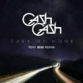 Take Me Home (feat. Bebe Rexha) by Cash Cash