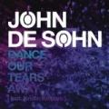 Dance Our Tears Away by John De Sohn feat. Kristin Amparo