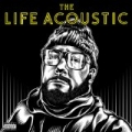The Life Acoustic [Explicit] by Everlast