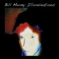 Illuminations by Bill Mumy