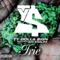 Irie (feat. Wiz Khalifa) [Explicit] by Ty Dolla $ign