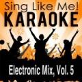 Electronic Mix, Vol. 5 (Karaoke Version) by La-Le-Lu