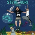 Come With Me (Deadmeat) [Remixes] by Steve Aoki