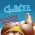 Mamacita Buena by Claydee