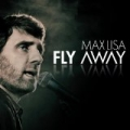 Fly Away by Max Lisa