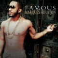 Famous by Marques Houston