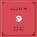 Nepenthe [+digital booklet] by Julianna Barwick