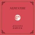 Nepenthe [+digital booklet] by Julianna Barwick