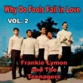 Why Do Fools Fall in Love, Vol. 2 by Frankie Lymon and The Teenagers