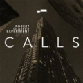 Calls by Robert Glasper Experiment