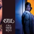 Call These Boys [Explicit] by Estelle