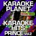 Karaoke Hits Prince, Vol. 2 (Karaoke Version) by A-Type Player