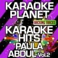 Karaoke Hits Paula Abdul, Vol. 2 (Karaoke Version) by A-Type Player