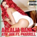 ATM Jam [Explicit] by Azealia Banks