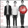 I'm Ready by AJR