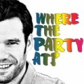 Where The Party At? by Chad Brownlee