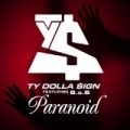 Paranoid (feat. B.o.B) [Clean] by Ty Dolla $ign
