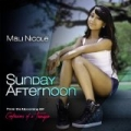 Sunday Afternoon - Single by Mali Nicole