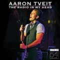 The Radio in My Head: Live at 54 Below by Aaron Tveit